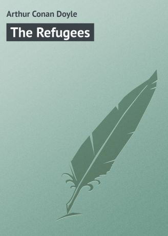 Arthur Conan Doyle The Refugees