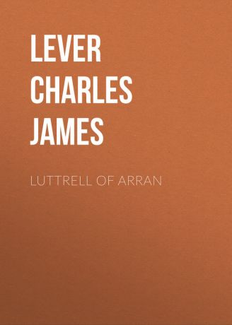 Lever Charles James Luttrell Of Arran