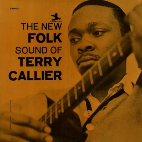 Terry Callier Terry Callier - The New Folk Sound Of Terry Callier (2 LP)